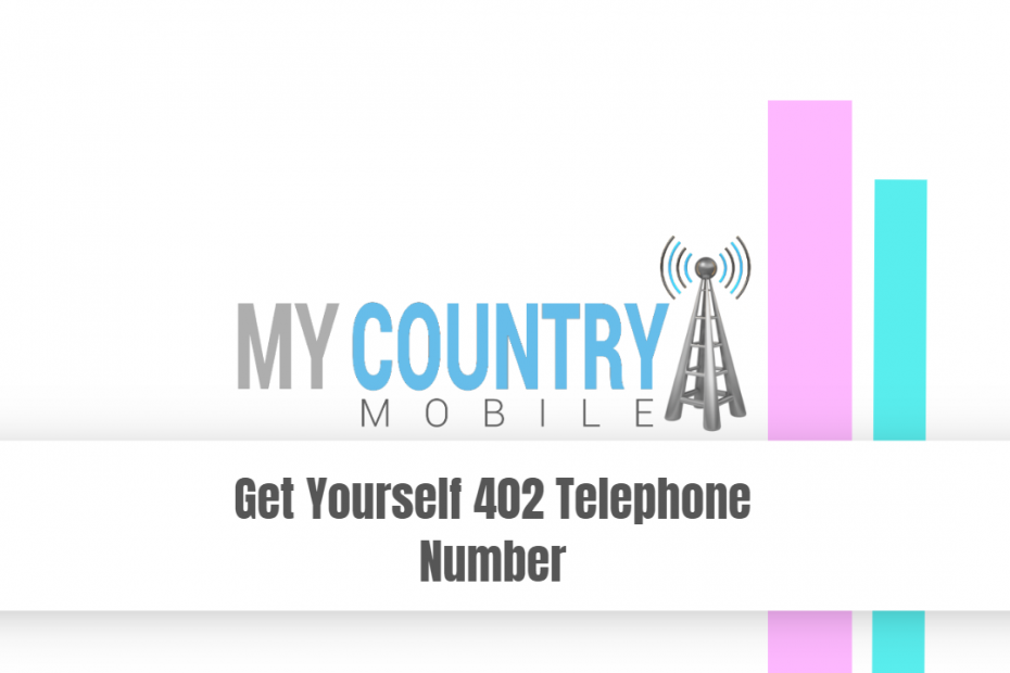 Get yourself 402 telephone number - My Country Mobile