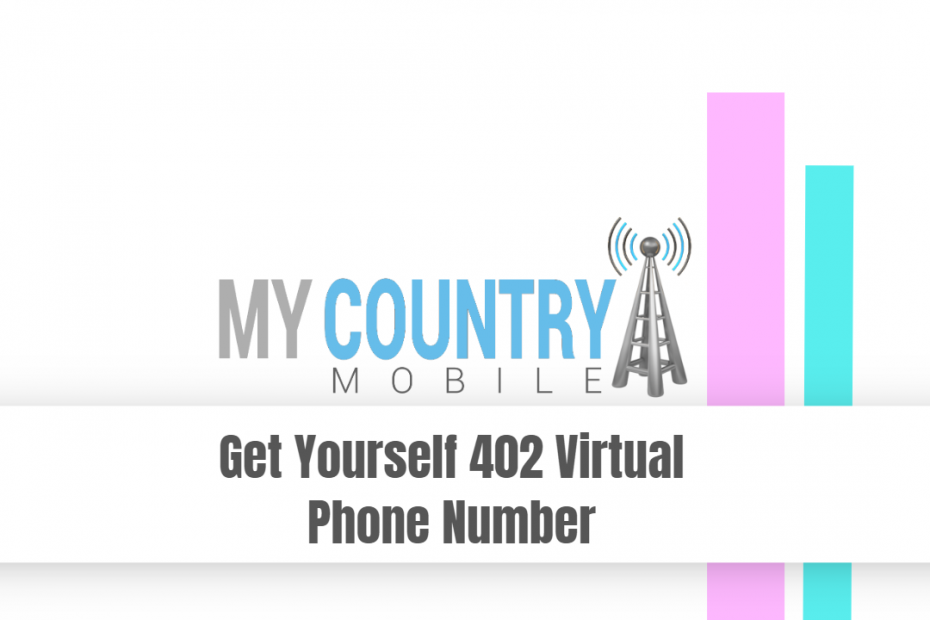 Get yourself 402 Virtual Phone Number - My Country Mobile